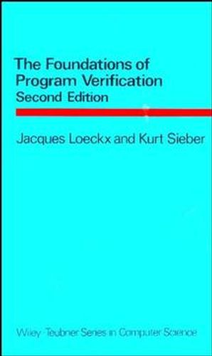 The Foundations of Program Verification, 2nd Edition