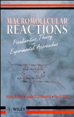 Macromolecular Reactions: Peculiarities, Theory and Experimental Approaches (0471943924) cover image