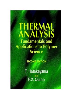 Thermal Analysis: Fundamentals and Applications to Polymer Science, 2nd Edition