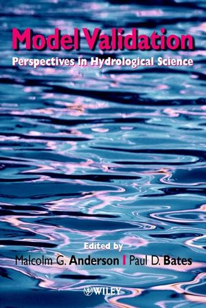 Model Validation: Perspectives in Hydrological Science (0471985724) cover image
