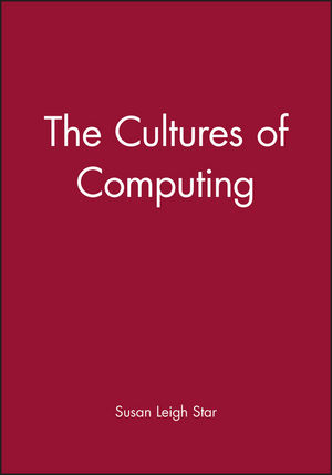 The Cultures of Computing