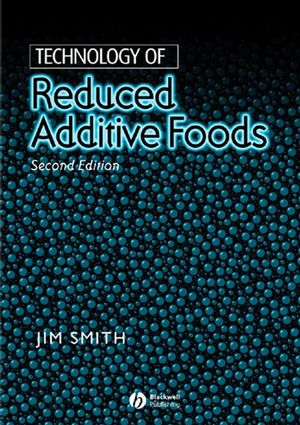 Technology of Reduced Additive Foods, 2nd Edition (0632055324) cover image