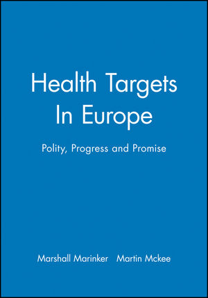 Health Targets In Europe: Polity, Progress and Promise