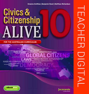 Civics & Citizenship Alive 10 Australian Curriculum Teacher Edition (Online Purchase)