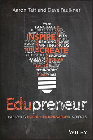 Edupreneur: Unleashing Teacher Led Innovation in Schools (0730329224) cover image