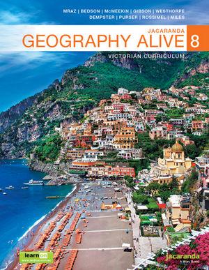 Jacaranda Geography Alive 8 Victorian Curriculum learnON & Print
