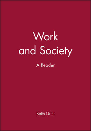 Work and Society: A Reader