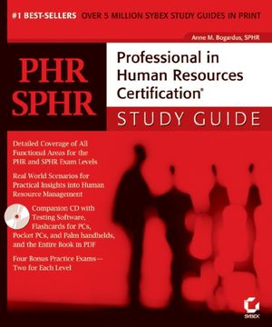 PHR/SPHR: Professional in Human Resources Certification<sup>®</sup>Study Guide