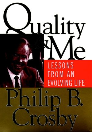 Quality and Me: Lessons from an Evolving Life