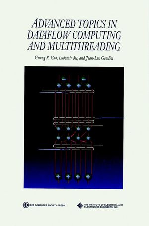 Advanced Topics in Dataflow Computing and Multithreading (0818665424) cover image