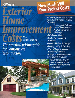 Exterior Home Improvement Costs: The Practical Pricing Guide for Homeowners & Contractors, 9th Edition (0876297424) cover image