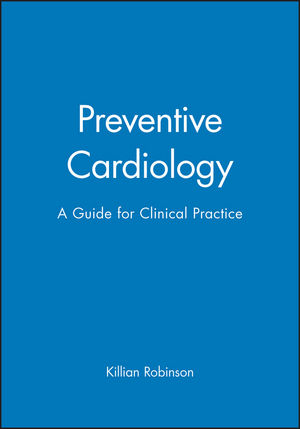 Preventive Cardiology: A Guide for Clinical Practice
