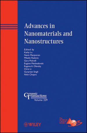 Advances in Nanomaterials and Nanostructures: Ceramic Transactions, Volume 229 (1118060024) cover image