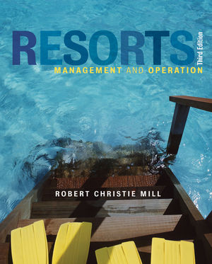 Resorts: Management and Operation, 3rd Edition