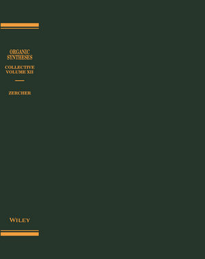 Organic Syntheses, Collective Volume 12