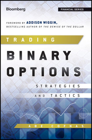 Trading Binary Options: Strategies and Tactics (1118202724) cover image