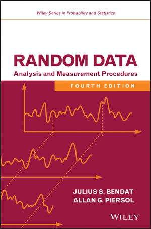 Random Data: Analysis and Measurement Procedures, 4th Edition (1118210824) cover image