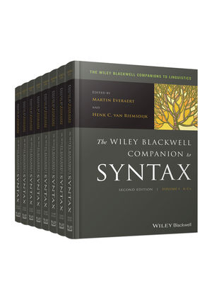 The Wiley Blackwell Companion to Syntax, 2e