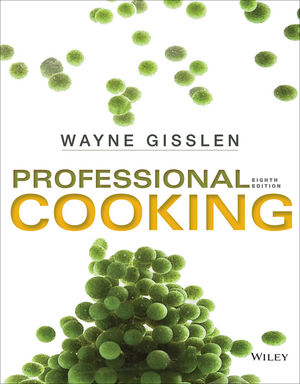 Professional Cooking, 8th Edition
