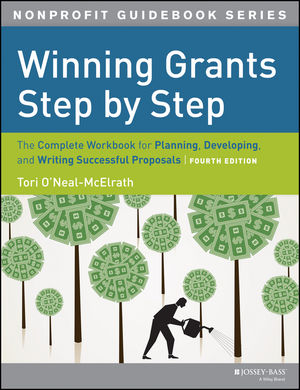 Winning Grants Step by Step: The Complete Workbook for Planning, Developing and Writing Successful Proposals, 4th Edition (1118662024) cover image