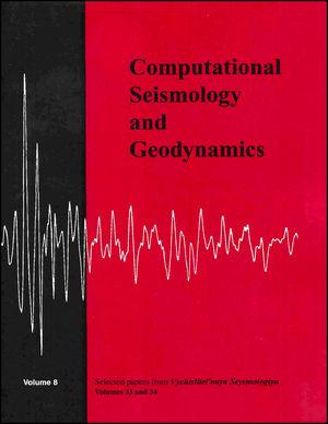 Selected Papers From Volumes 33 and 34 of Vychislitel'naya Seysmologiya, Volume 8