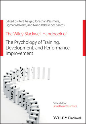 The Wiley Blackwell Handbook of the Psychology of Training, Development, and Performance Improvement (1118744624) cover image