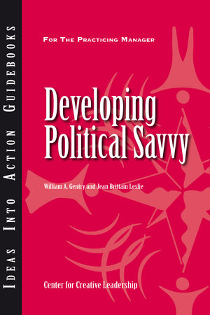 Developing Political Savvy (1118780124) cover image