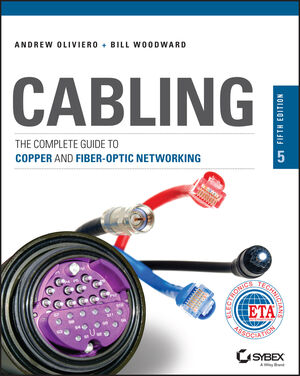 Book Cover Image for Cabling: The Complete Guide to Copper and Fiber-Optic Networking, 5th Edition