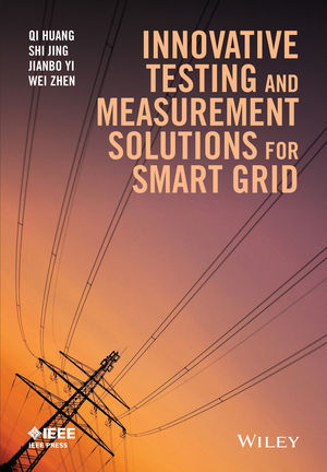 Innovative Testing and Measurement Solutions for Smart Grid (1118889924) cover image