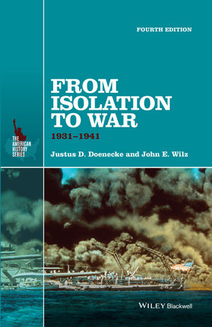From Isolation to War: 1931-1941, 4th Edition (1118952324) cover image