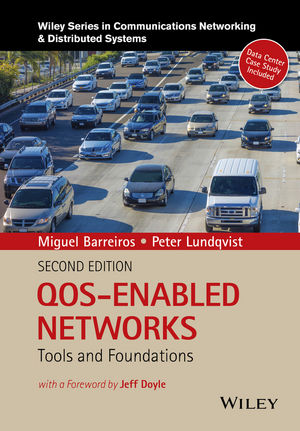QOS-Enabled Networks: Tools and Foundations, 2nd Edition (1119109124) cover image