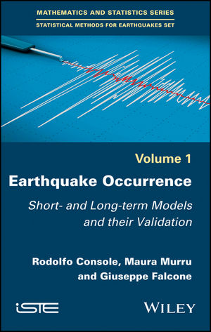 Earthquake Occurrence: Short- and Long-term Models and their Validation (1119372224) cover image