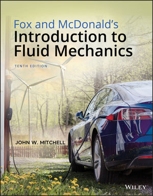 Fox And Mcdonald S Introduction To Fluid Mechanics 10th Edition Wiley