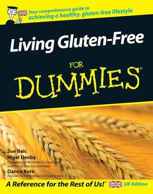 Living Gluten-Free For Dummies, UK Edition (1119992524) cover image
