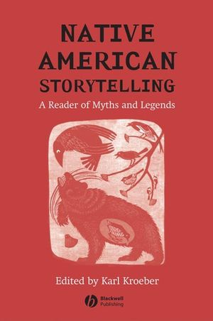 Native American Storytelling: A Reader of Myths and Legends (1405115424) cover image