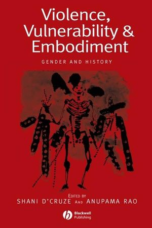 Violence, Vulnerability and Embodiment: Gender and History (1405120924) cover image