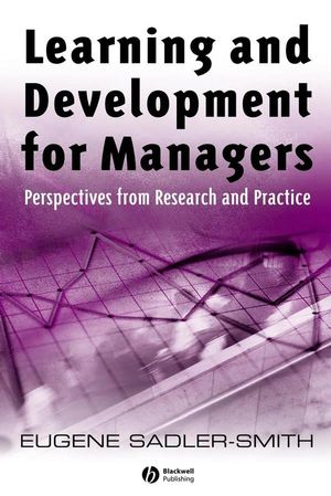 Learning and Development for Managers: Perspectives from Research and Practice (1405129824) cover image