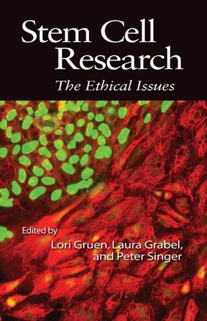 Stem Cell Research: The Ethical Issues (1405160624) cover image