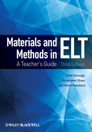 Materials and Methods in ELT: A Teacher's Guide, 3rd Edition