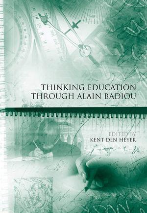 Thinking Education Through Alain Badiou