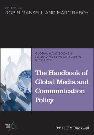 The Handbook of Global Media and Communication Policy (1444395424) cover image