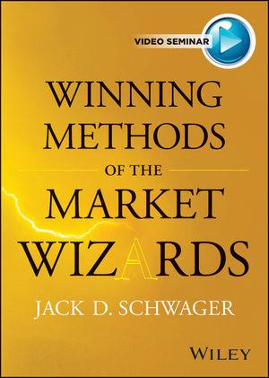 Winning Methods of the Market Wizards with Jack Schwager