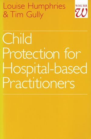 Child Protection for Hospital Based Practitioners