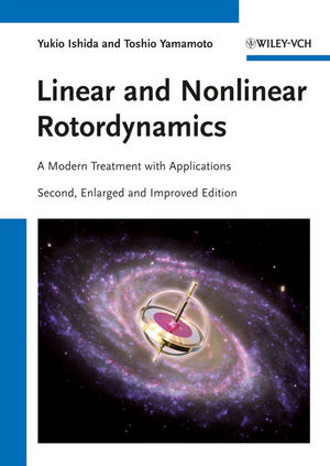 Linear and Nonlinear Rotordynamics: A Modern Treatment with Applications, 2nd Edition (3527409424) cover image