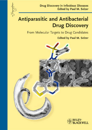 Antiparasitic and Antibacterial Drug Discovery: From Molecular Targets to Drug Candidates (3527626824) cover image