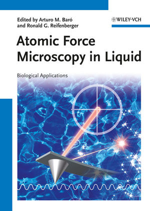 Atomic Force Microscopy in Liquid: Biological Applications (3527649824) cover image