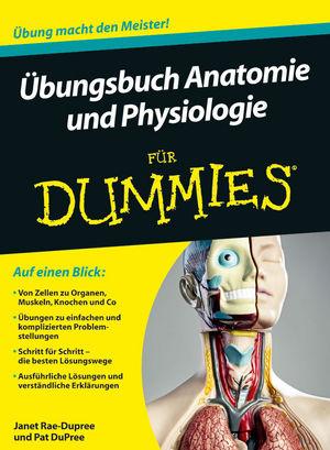 Übungsbuch Anatomie und Physiologie für Dummies | Anatomy ...