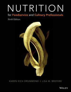 Nutrition for Foodservice and Culinary Professionals, 9th Edition (EHEP003624) cover image