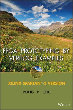 FPGA Prototyping By Verilog Examples: Xilinx Spartan-3 Version (0470185325) cover image
