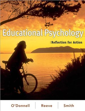 Educational Psychology: Reflection for Action (0470289325) cover image